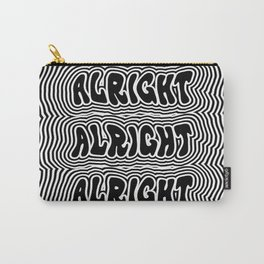 Alright Alright Alright Carry-All Pouch