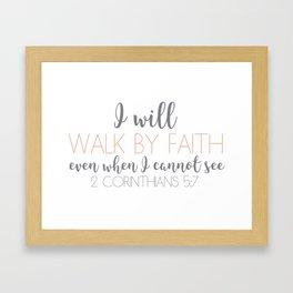 2 Corinthians 5:7 Framed Art Print