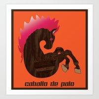 palo alto Art Prints featuring Caballo de Palo by Ataxk SieSeiS