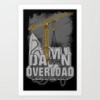 Tower Crane Damn overload Art Print