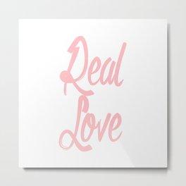 Real love l. Metal Print