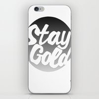 stay gold iPhone & iPod Skins featuring STAY GOLD by blzl