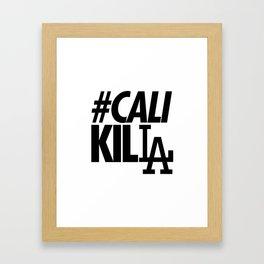 #CALI KILLA Framed Art Print