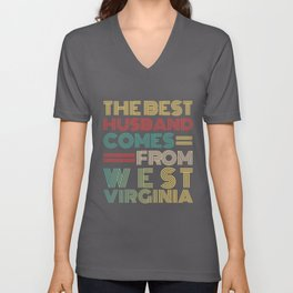 The Best Husband Comes From West Virginia Unisex V-Neck