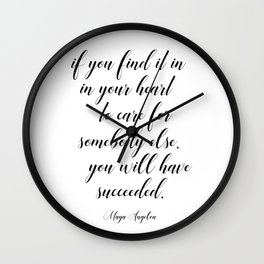 Maya Angelou Motivational Quote Lettering Art Wall Clock