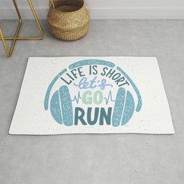 Let's go run Rug