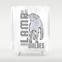 As Lamb among wolves Shower Curtain