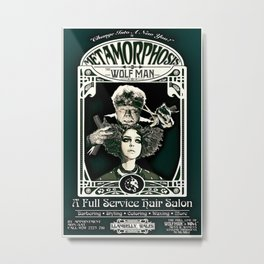 Metamorphosis by The Wolf Man: A Full Service Hair Salon (Vintage) Metal Print