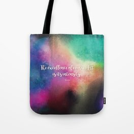 The excellence of every Art is its intensity.  Keats Tote Bag