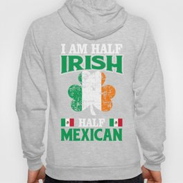 Patrick's Day Gift For Mexican. Hoody