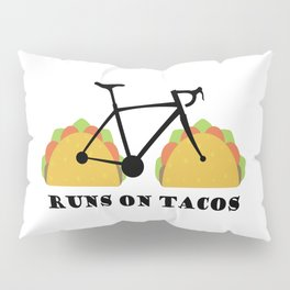 Runs On Tacos Pillow Sham