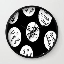 Riggo Monti Design #11 - True to Love This (Blk. Bkgrnd.) Wall Clock