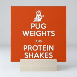 Pug Weights and Protein Shakes Mini Art Print