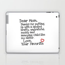 Dear Mom (Sister) Laptop & iPad Skin