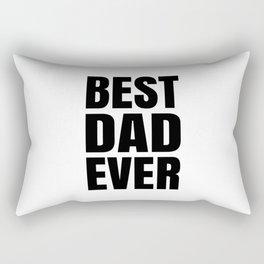 BEST DAD EVER (Black Art) Rectangular Pillow