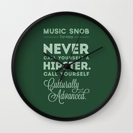 Never Call Yourself a Hipster — Music Snob Tip #003 Wall Clock