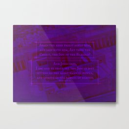 ART THOU THE CHRIST (MARK 14:61-62) Metal Print
