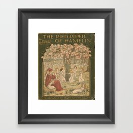 The Pied Piper of Hamelin - Robert Browning Framed Art Print