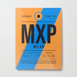 Luggage Tag E - MXP Milan Italy Metal Print