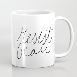 Resist fear hand lettering - black and white Coffee Mug