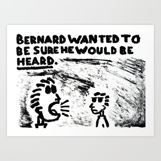 Be Heard Art Print