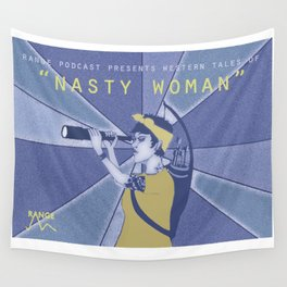 Nasty Woman Wall Tapestry