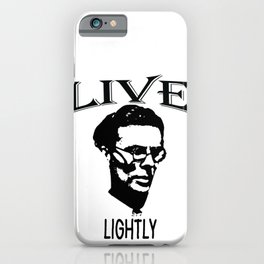 Live Lightly | Don't be Too Serious - Aldous Leonard Huxley iPhone Case