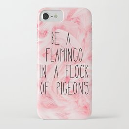 Be a flamingo ♥ iPhone Case