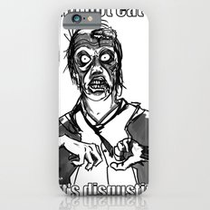 I will not eat IT! iPhone 6s Slim Case