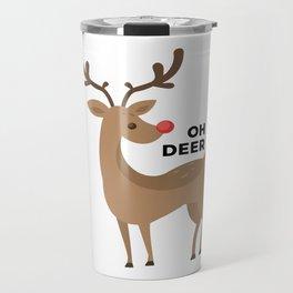 Oh Dear Rudolph Red Nosed Reindeer Funny Design Travel Mug