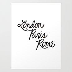 London Paris Rome Art Print
