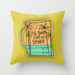 fill your cup of stoke // coffee and surf by surfy birdy Throw Pillow