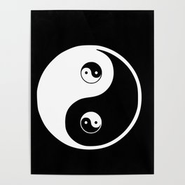 Ying yang the symbol of harmony and balance- good and evil Poster