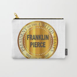 Franklin Pierce Gold Metal Stamp Carry-All Pouch