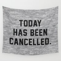 meme Wall Tapestries featuring Today has been Cancelled by Text Guy