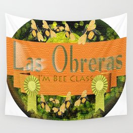 I'm Bee Class, Bee Strong, Bee Yourself Wall Tapestry