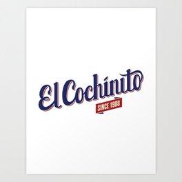 El Cochinito since 1988 Art Print