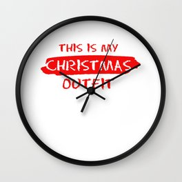 This Is My Christmas Outfit Merry Christmas Gift Wall Clock