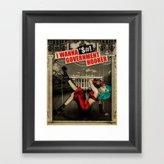 I Wanna *$#! Government Hooker Framed Art Print