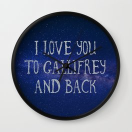 Love you to Gallifrey and back Wall Clock