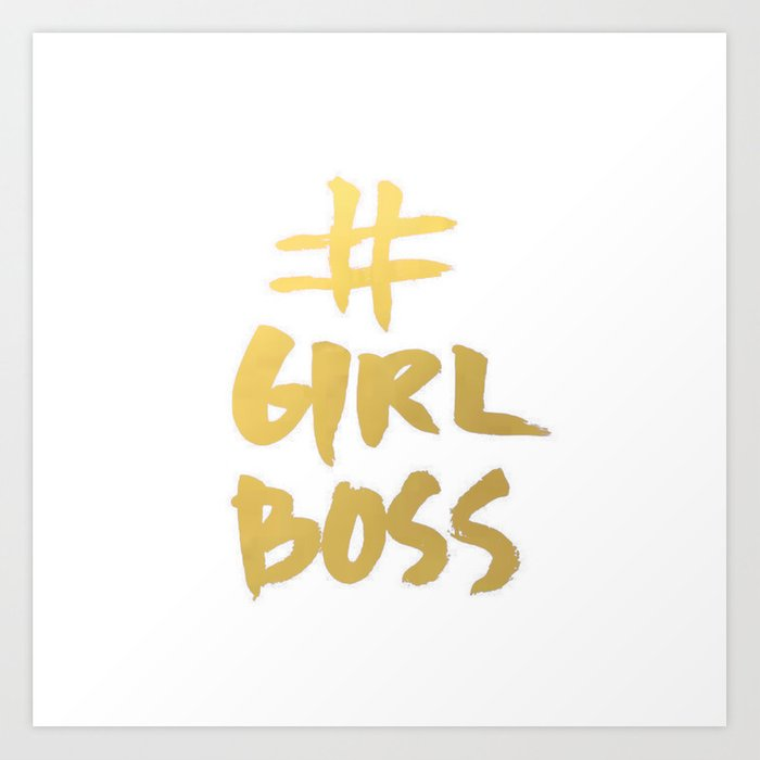 Gold Foil Girl Boss Inspiration Quote Office Boss Babe Brushstroke Watercolor Ink Classic Art Print By Thestylinghouse