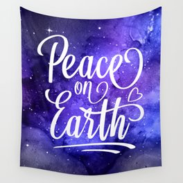Peace On Earth Quote Wall Tapestry