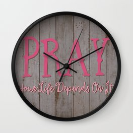 Your life depends on it Wall Clock