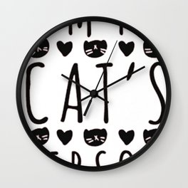 I'M MY CAT'S PERSON Wall Clock