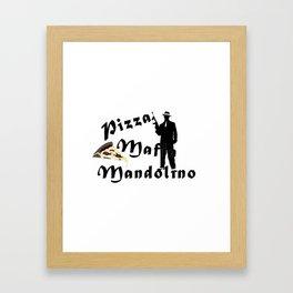 Italian style pizza mafia mandolino Framed Art Print