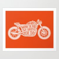 Four wheels transport the body, two wheels move the soul Art Print