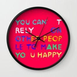 RELY / ABSOLUTELY HAPPY VERSION Wall Clock