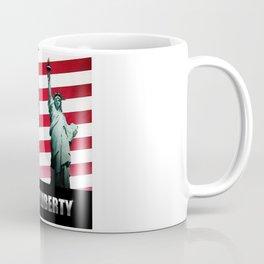 Give Me Liberty Coffee Mug