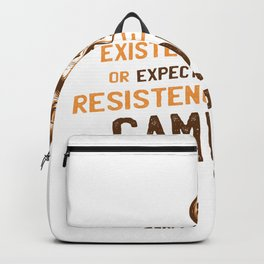 Respect my Existence Backpack