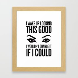 Wake Up, Flawless (White) Framed Art Print